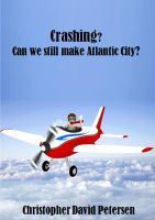 Crashing? Can we still make Atlantic City?