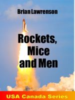 Rockets, mice and men