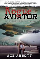 The Rogue Aviator - In The Back Alleys of Aviation