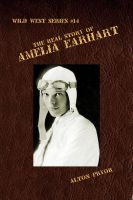 The Real Life of Amelia Earhart, The Feminine Flying Wizard