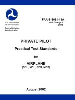 Private Pilot Practical Test Standards for Airplane; Single and Multi Engine, Sea and Land...